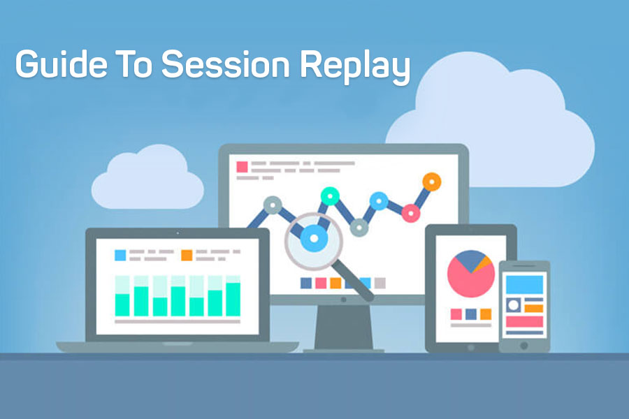 guide to session replay