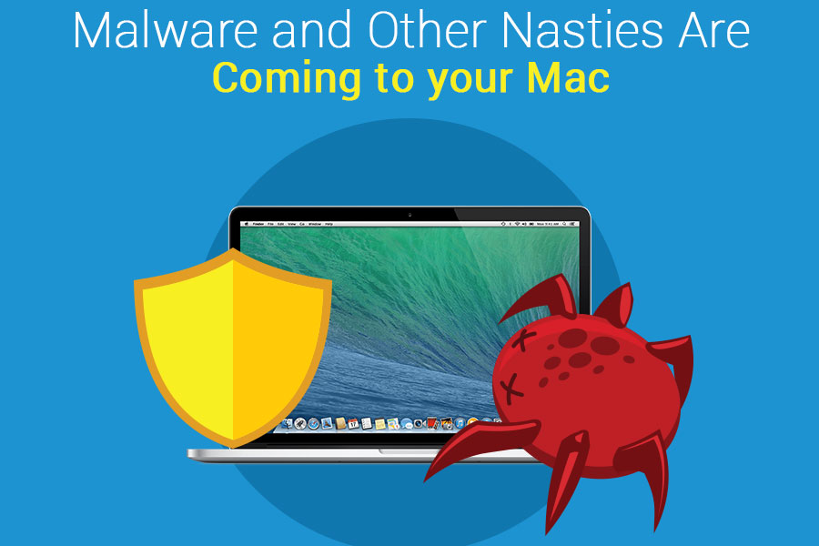 Malware and Other Digital Nasties Are Coming to your Mac