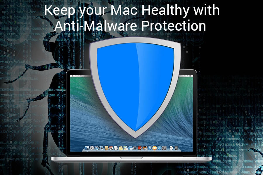 Keep Your Mac Healthy With Anti-Malware Protection