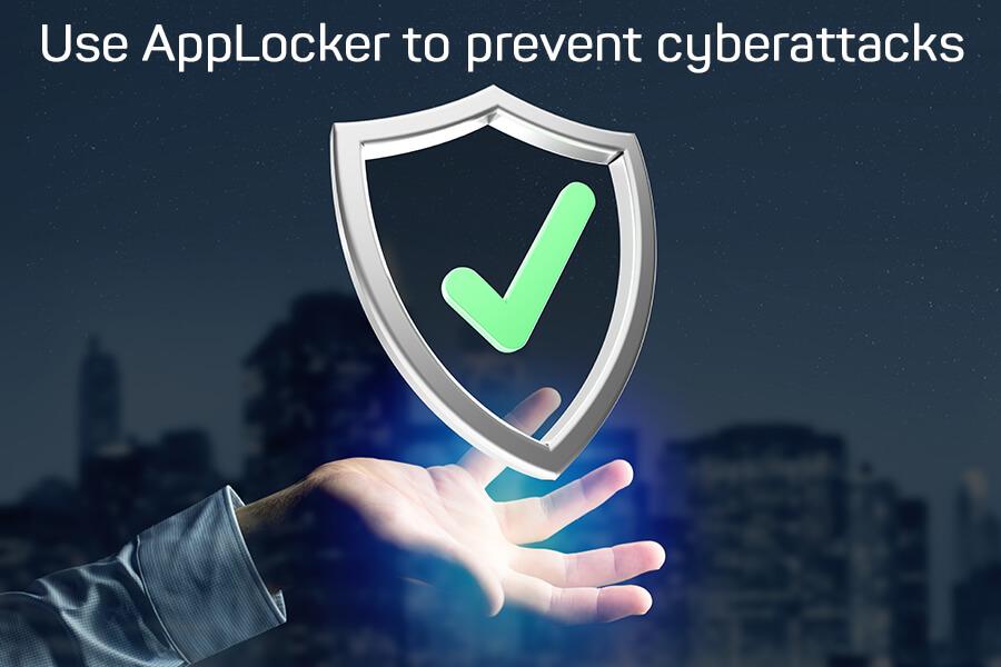use applocker to stop cyber attack (1)