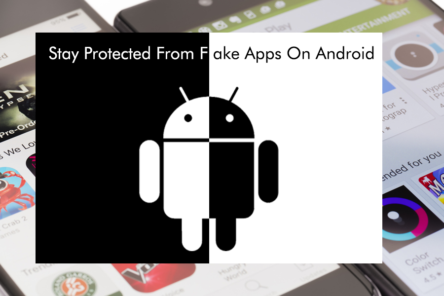 Fake Apps On Android