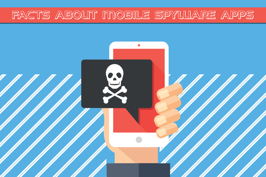 Facts About Mobile Spyware Apps