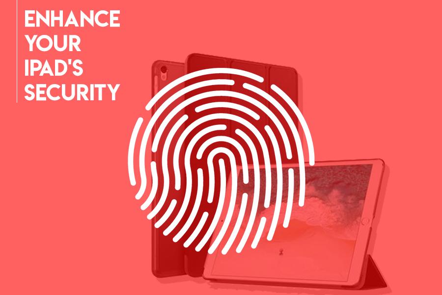 strengthen your iPad's security