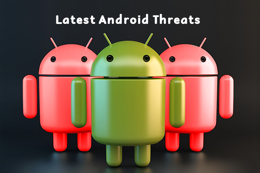Most Dangerous & Latest Android