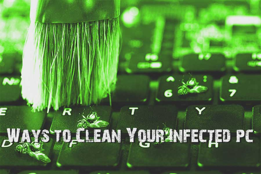 Clean your infected computer