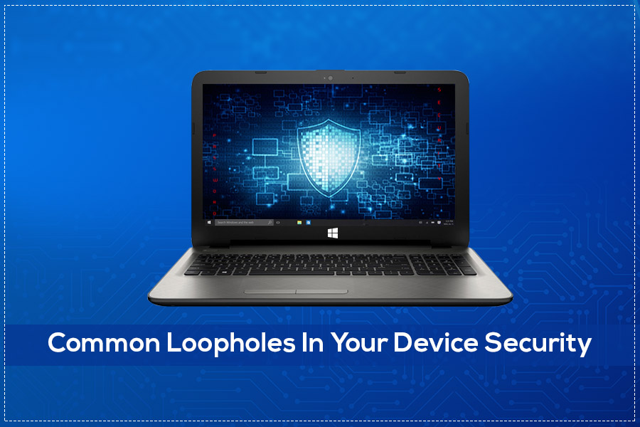 Vulnerabilities That Intimidate Your Device Security,