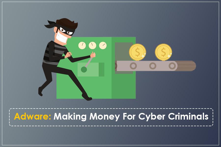 Adware The Money Making Machine