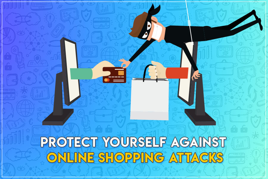 Protect Yourself Against Online Shopping Attacks