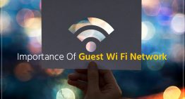 Importance of Guest Wi Fi Network
