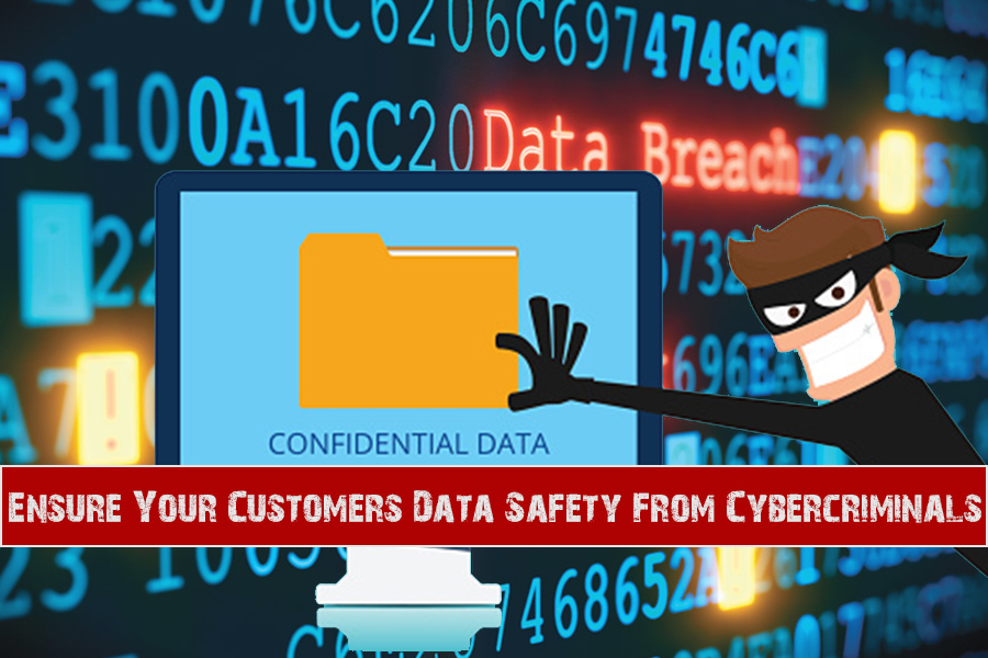 hacks to protect customers data from cybersecurity threats
