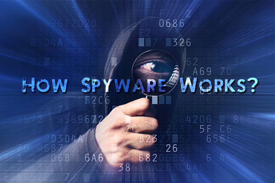 Spyware: How Do They Invade Your Systems?
