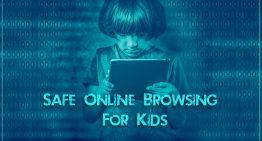 Safe online browsing for kids