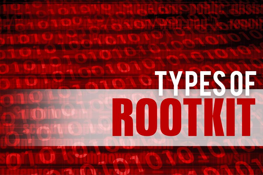 Types Of Rootkit