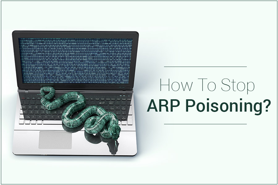 How To Stop ARP Poisoning