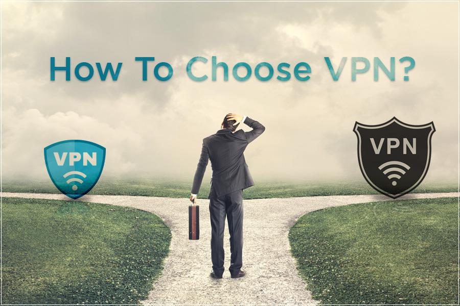 How to choose VPN