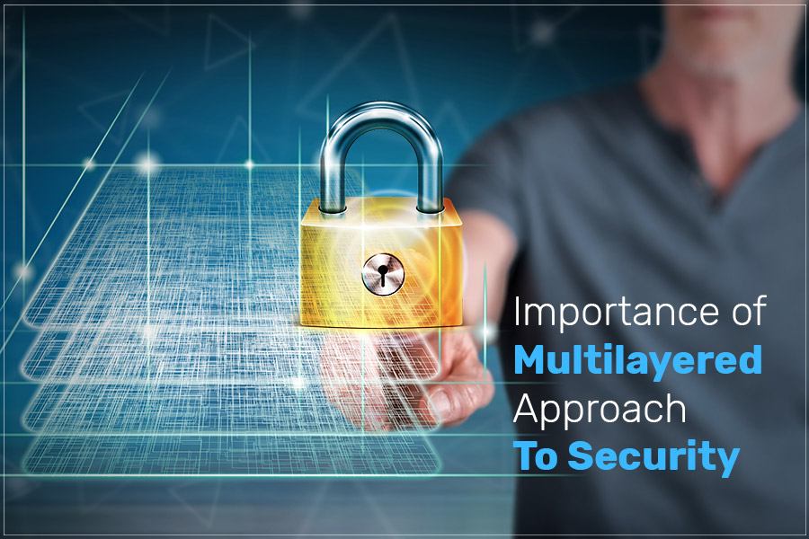 Importance-of-Multilayered-Approach-to-Security