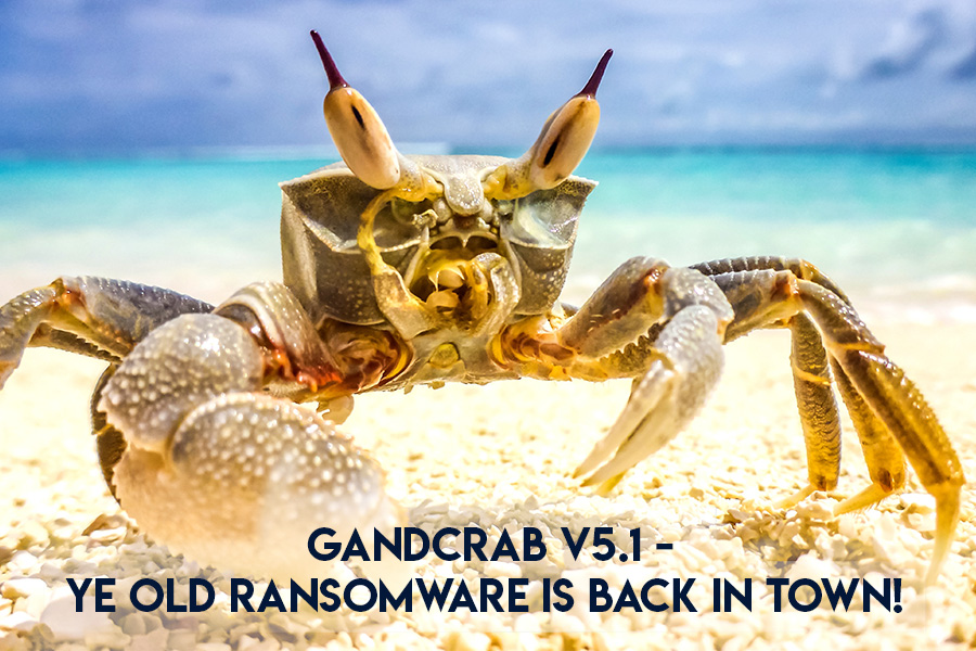 New GandCrab v5.1 Ransomware With Additional Features