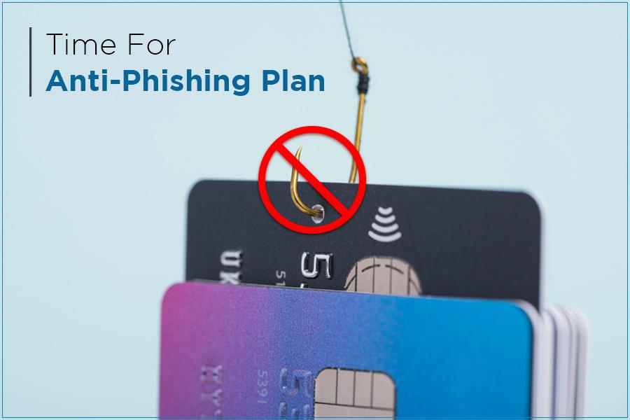 Anti-Phishing Plan