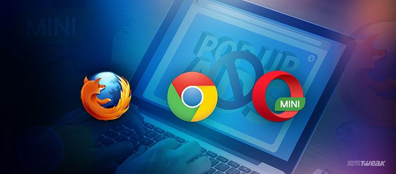 10 Best Ad Blockers for Chrome Mozilla and Opera Mini
