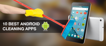 10 Best Android Cleaning Apps – Top 10 Android Cleaner 2017