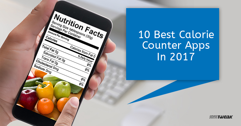 10 Best Calorie Counter Apps In 2017