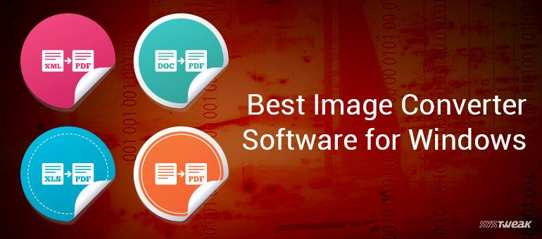 10 Best Image Converter Software for Windows
