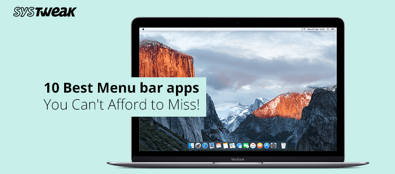 10 Best Menu bar apps You Can't Afford-to Miss!