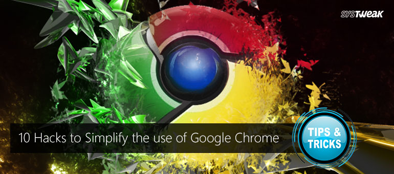 10 Effective Tips and Tricks for a Better Google Chrome Experience