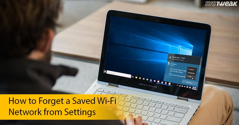 3 Quick ways to delete saved wifi network