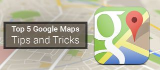 5 Amazing Google Maps Tips and Tricks 2017