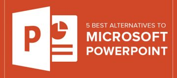 5 Best Alternatives To Microsoft PowerPoint