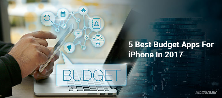 5 Best Budget Apps For iPhone In 2017