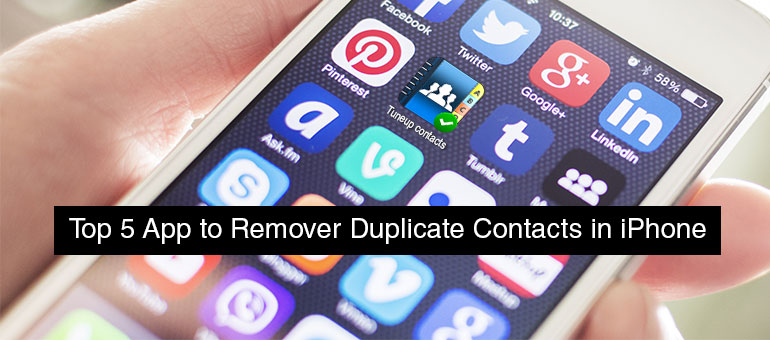 Top 5 Apps to Remove Duplicate Contacts in iPhone