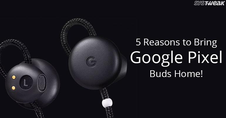 5 Impressive Tips & Tricks For Google Pixel Buds