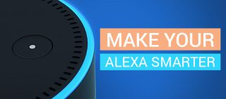 5 Simple Ways to Make your Alexa Smarter