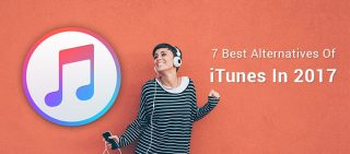 7 Best Alternatives Of iTunes In 2017