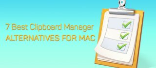7 Best Clipboard Manager Alternatives For Mac