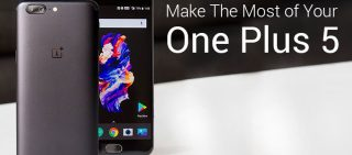 8 OnePlus 5 Tips We Bet You Didn't Know About