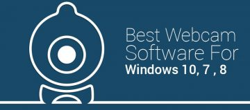 9 Best Webcam Software For Windows 10, 7 and 8