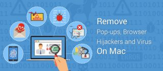 A Complete Guide Remove Pop-ups, Browser Hijackers And Virus On Mac