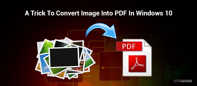 how to change jpg into pdf windows 10