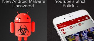 Advanced Android Malware Unleashed & YouTube Stricter Towards Creator Monetization And Partnerships