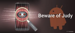 Android Users Beware! Judy is the Next Nightmare…
