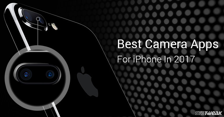 camera apps for iphone best apps for iphone in 2017 13722
