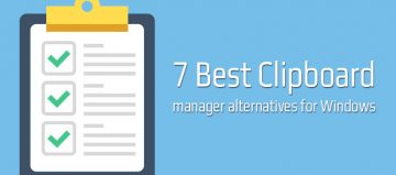 Best Clipboard Manager Alternatives For Windows