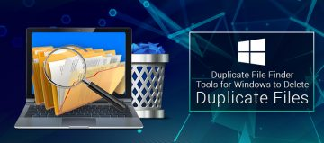 Best Duplicate File Finder and remover software for windows 2017