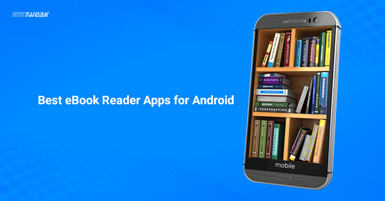 The Big List of Android eBook Reader Apps - MobileRead