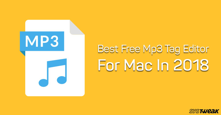 best mp3 metadata editor mac