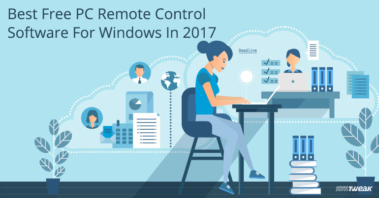 Best Free PC Remote Control Software For Windows In 2017