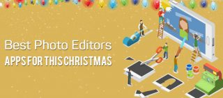Best Photo Editor Apps For This Christmas